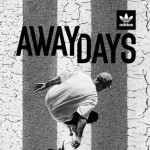 """Away Days"", el primer largometraje de Adidas Skateboarding"